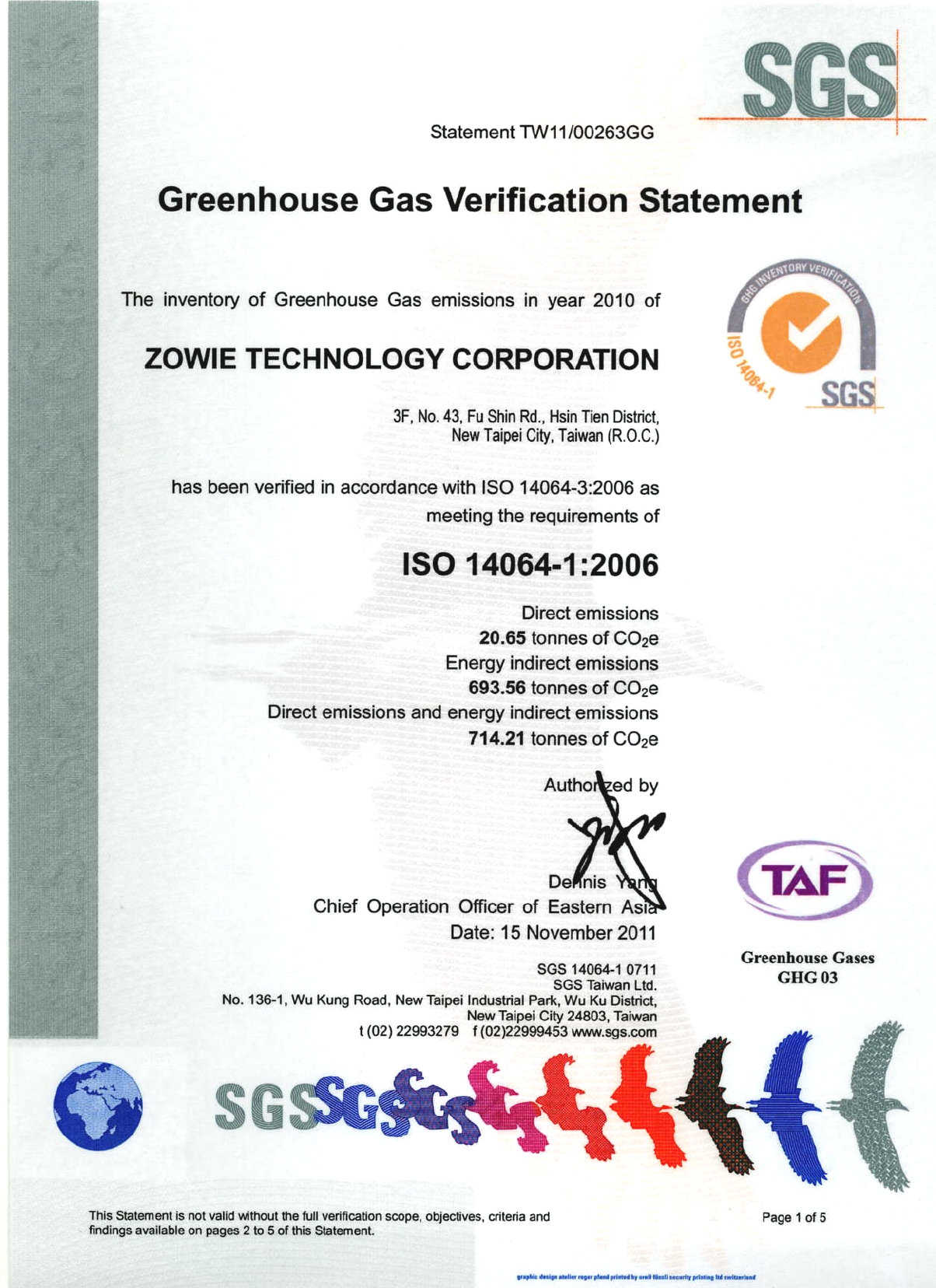 Zowie Technology Corp. passed the SGS ISO 14064-3 certification and obtained the Greenhouse Gas Verification statement.